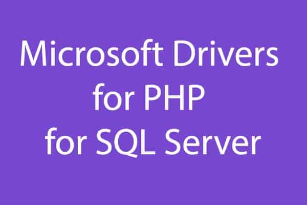 Microsoft Drivers for PHP for SQL Server